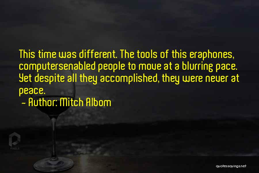 Phones Quotes By Mitch Albom