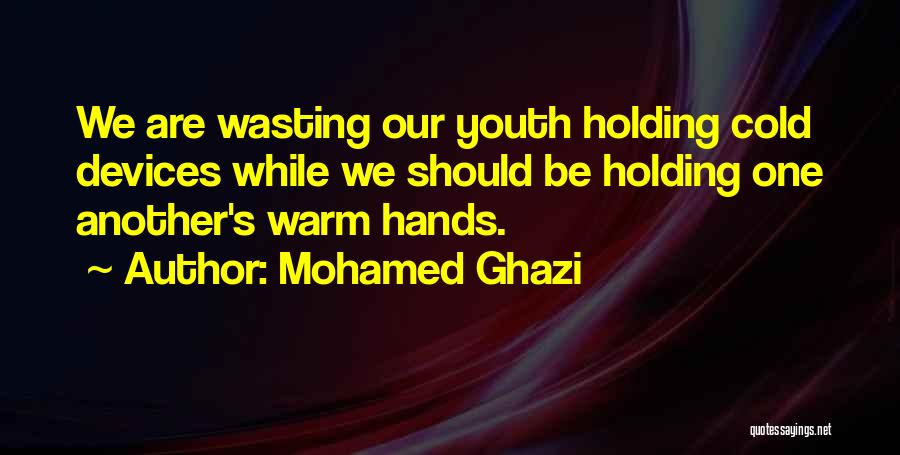 Phones Quotes By Mohamed Ghazi