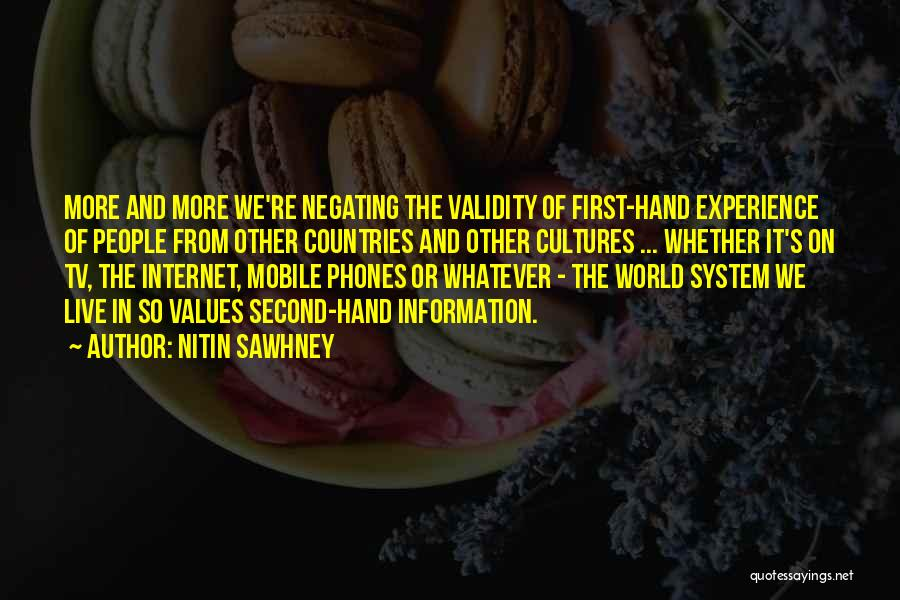 Phones Quotes By Nitin Sawhney