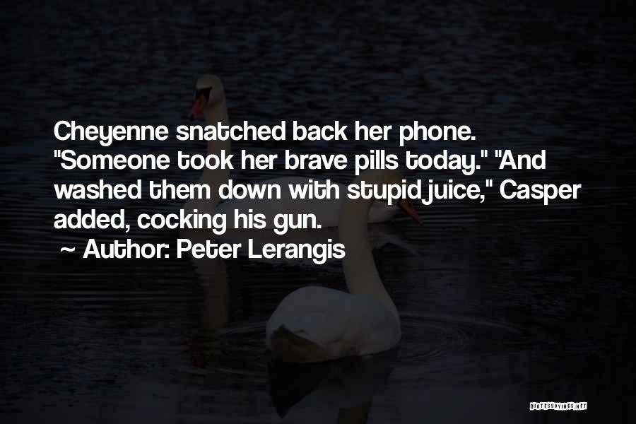 Phones Quotes By Peter Lerangis