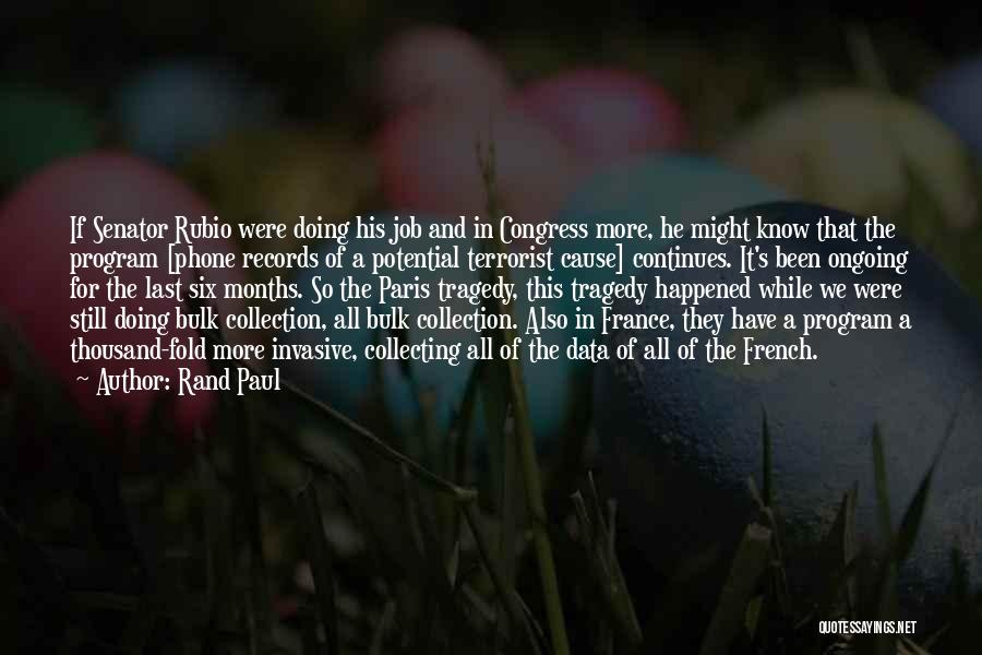 Phones Quotes By Rand Paul