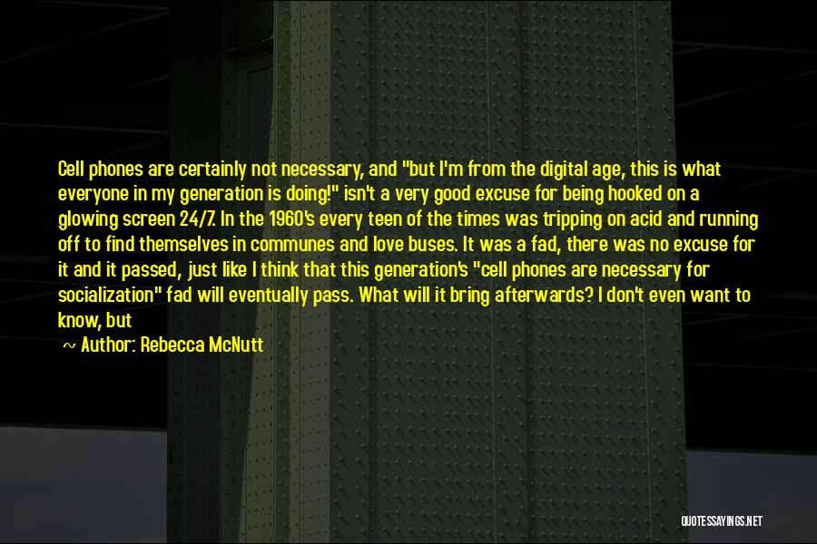 Phones Quotes By Rebecca McNutt