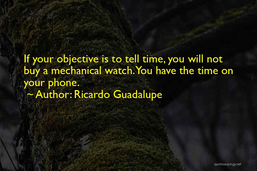 Phones Quotes By Ricardo Guadalupe