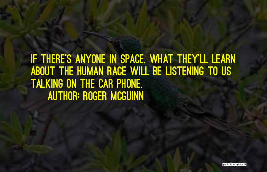 Phones Quotes By Roger McGuinn