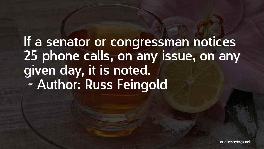 Phones Quotes By Russ Feingold
