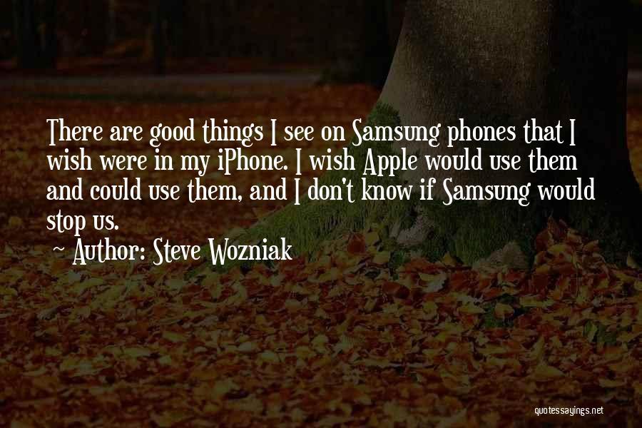 Phones Quotes By Steve Wozniak