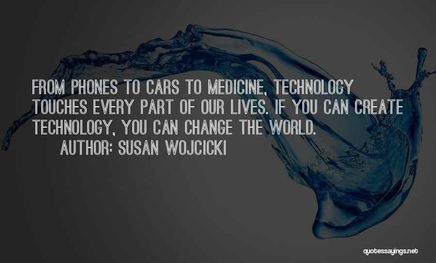 Phones Quotes By Susan Wojcicki