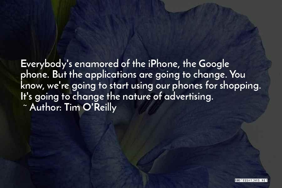 Phones Quotes By Tim O'Reilly