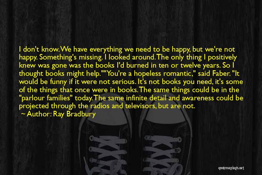 Phonograph Quotes By Ray Bradbury
