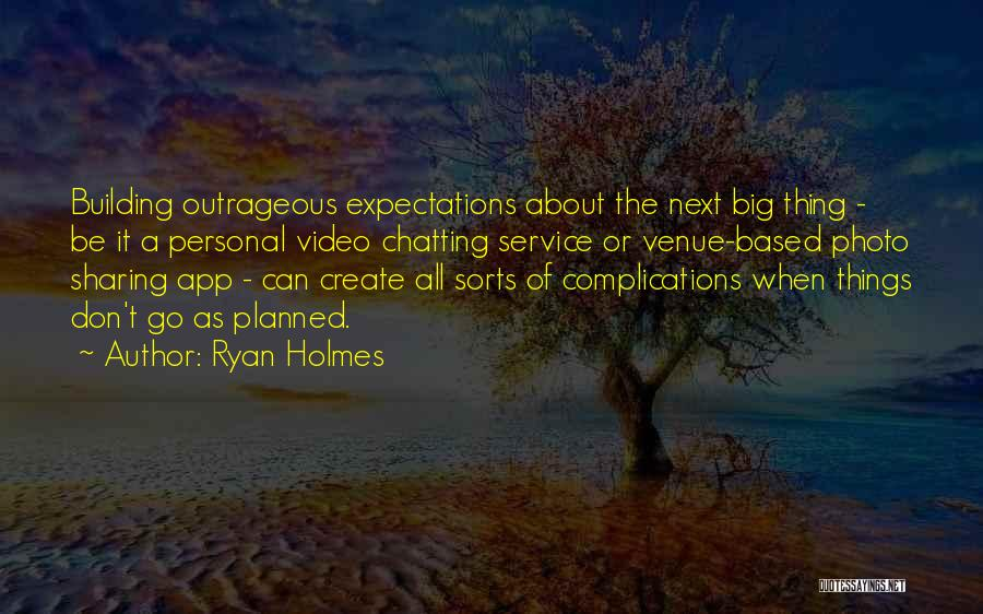 Photo Sharing Quotes By Ryan Holmes