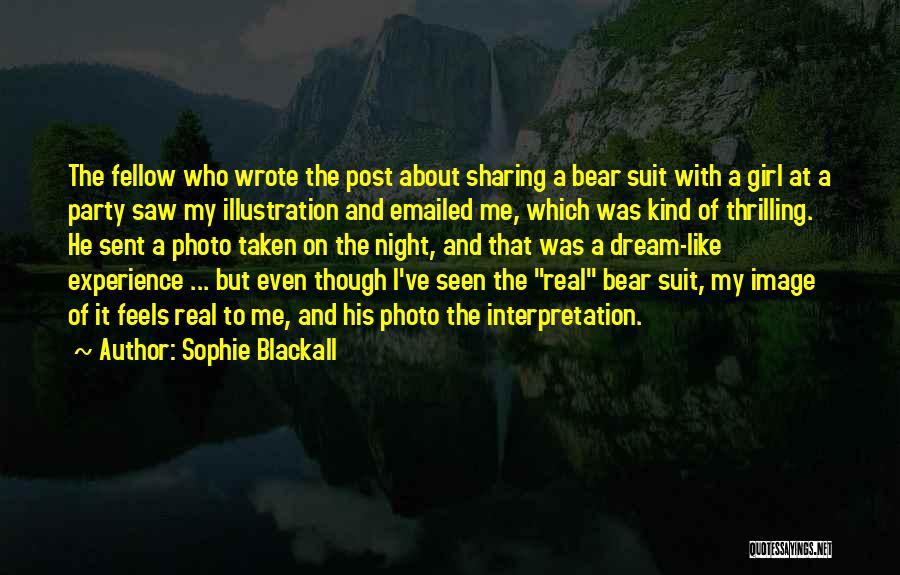 Photo Sharing Quotes By Sophie Blackall