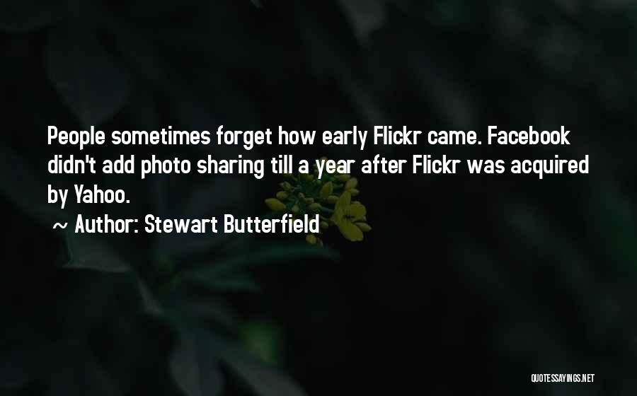 Photo Sharing Quotes By Stewart Butterfield