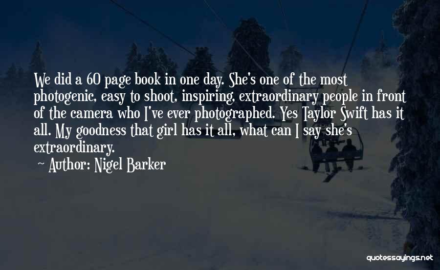 Photogenic Girl Quotes By Nigel Barker