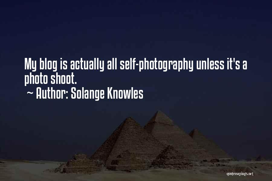 Photography Blog Quotes By Solange Knowles