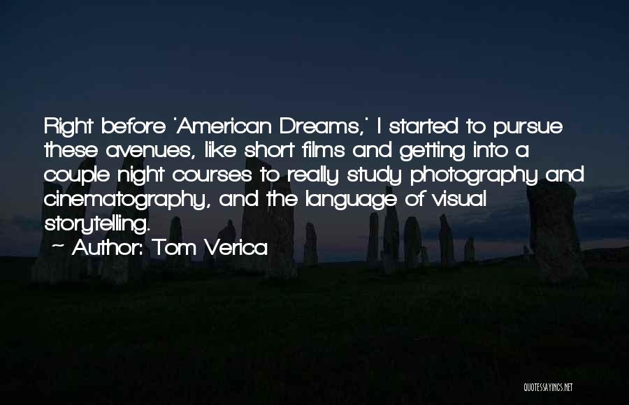 Photography Storytelling Quotes By Tom Verica