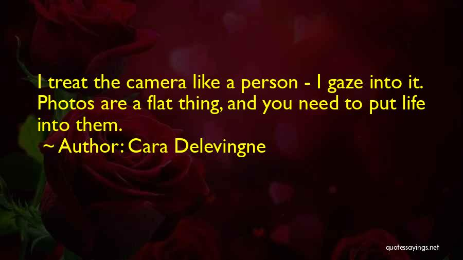 Photos And Life Quotes By Cara Delevingne