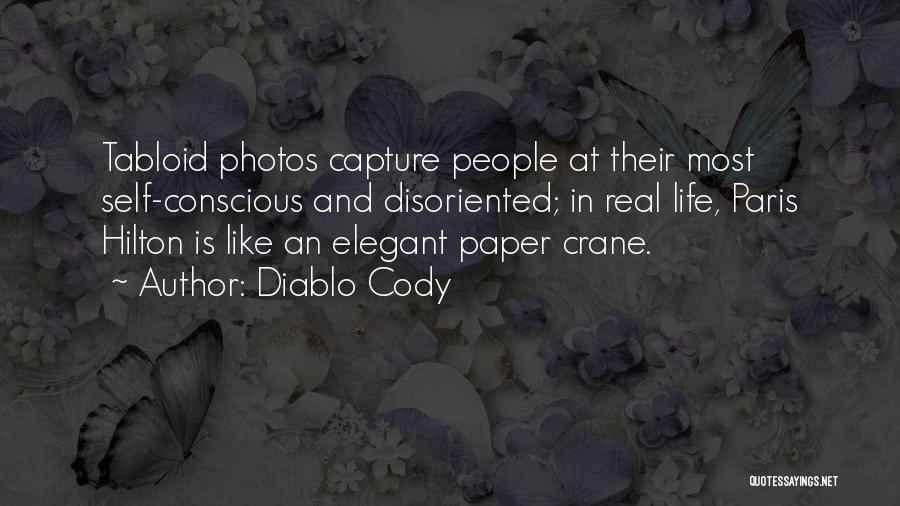 Photos And Life Quotes By Diablo Cody