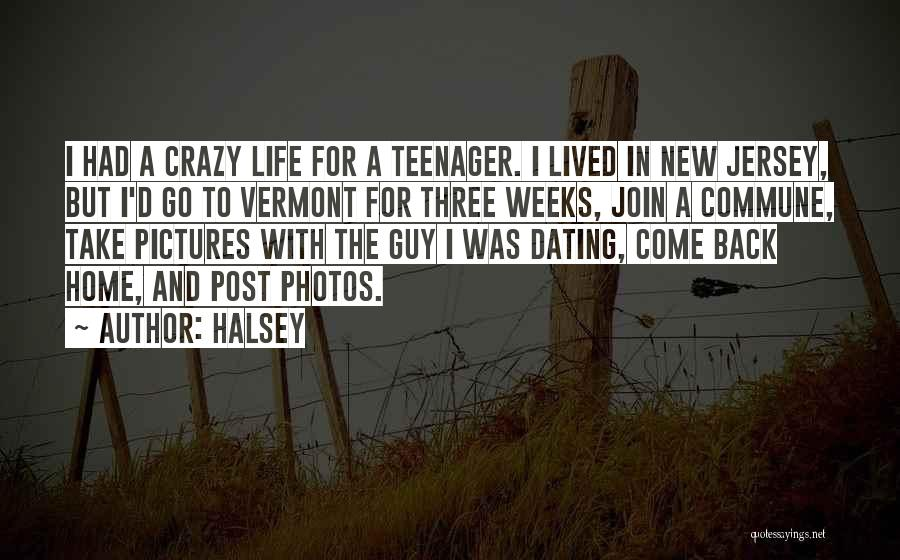 Photos And Life Quotes By Halsey