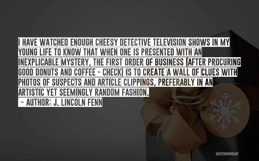 Photos And Life Quotes By J. Lincoln Fenn