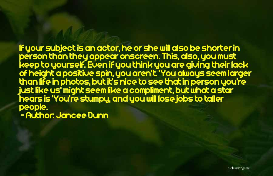 Photos And Life Quotes By Jancee Dunn