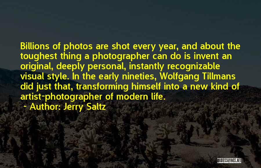 Photos And Life Quotes By Jerry Saltz