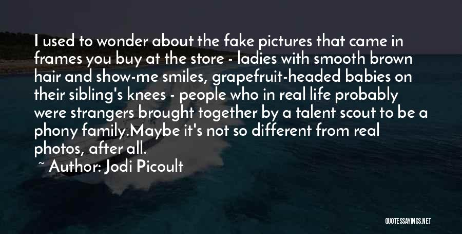 Photos And Life Quotes By Jodi Picoult