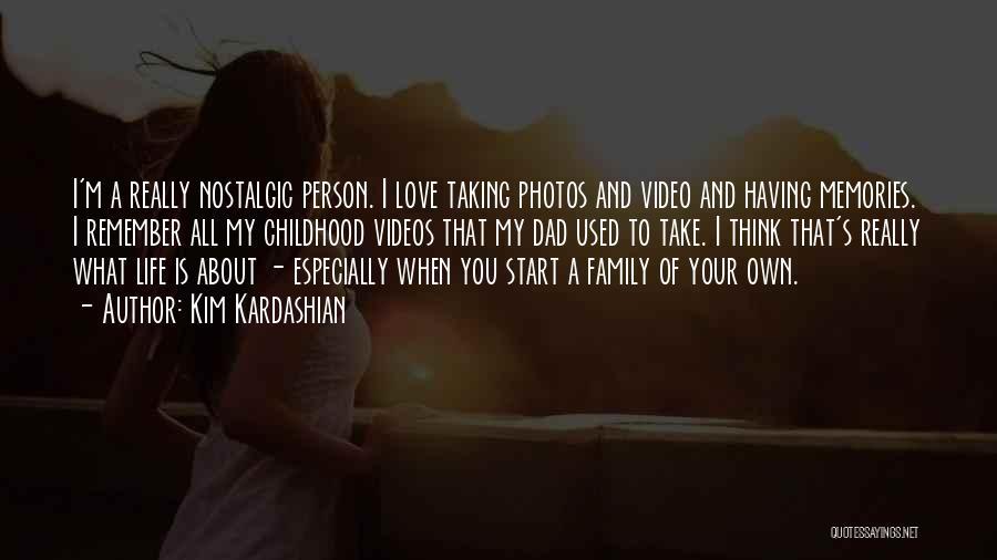 Photos And Life Quotes By Kim Kardashian