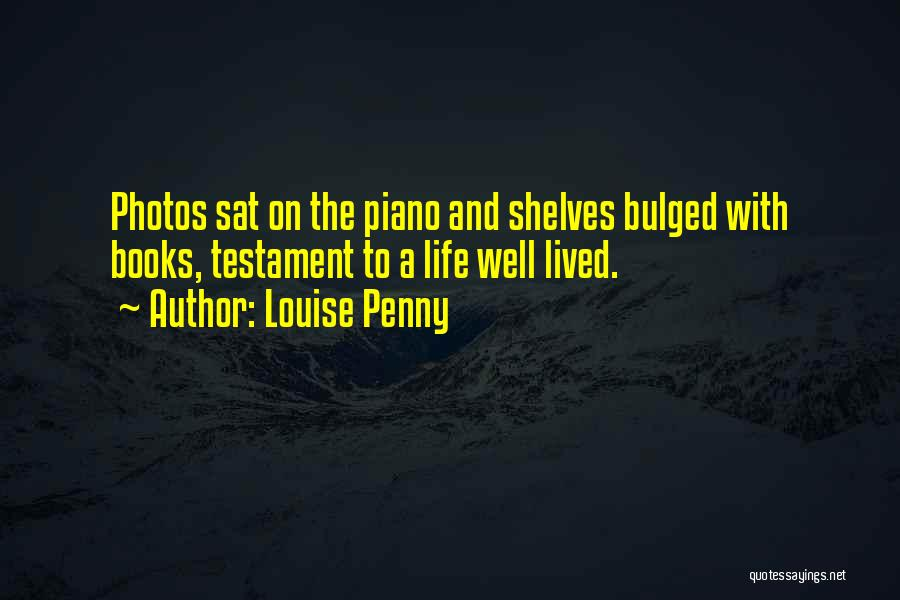 Photos And Life Quotes By Louise Penny