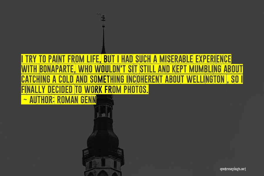 Photos And Life Quotes By Roman Genn