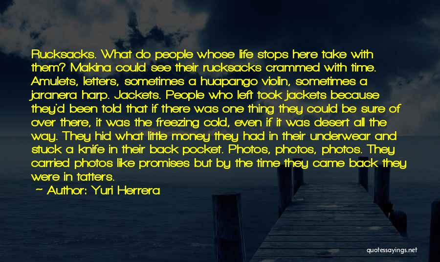 Photos And Life Quotes By Yuri Herrera
