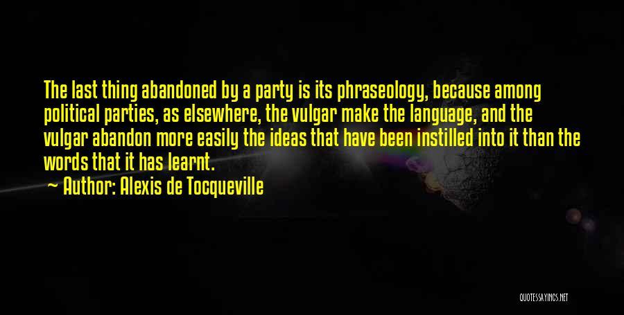 Phraseology Quotes By Alexis De Tocqueville