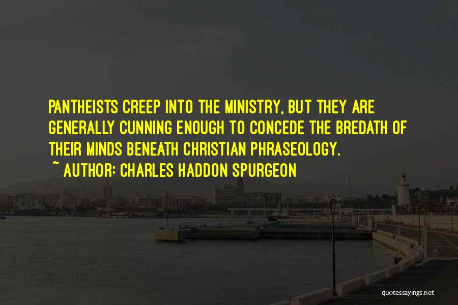 Phraseology Quotes By Charles Haddon Spurgeon