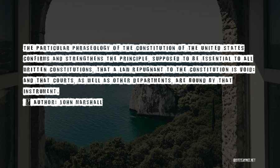 Phraseology Quotes By John Marshall