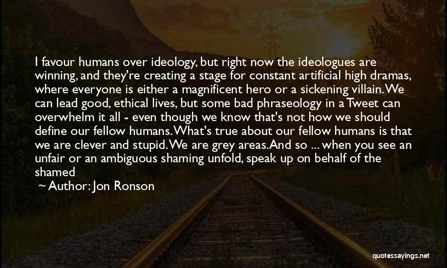 Phraseology Quotes By Jon Ronson