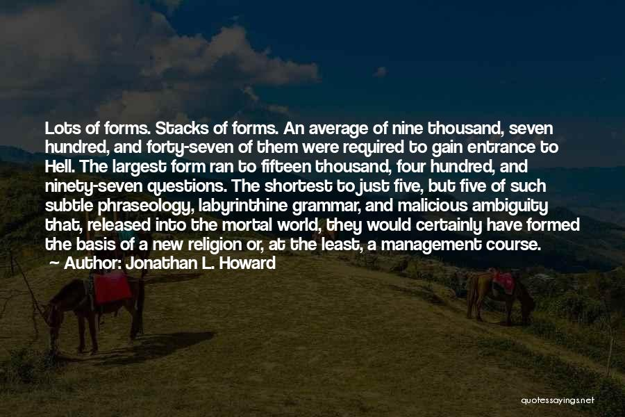 Phraseology Quotes By Jonathan L. Howard