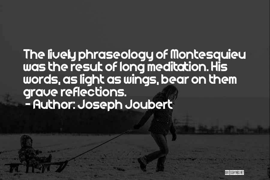 Phraseology Quotes By Joseph Joubert