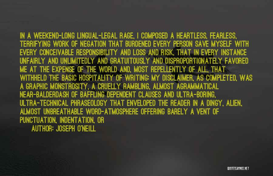 Phraseology Quotes By Joseph O'Neill