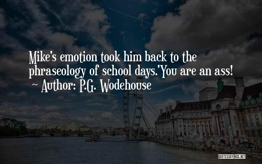 Phraseology Quotes By P.G. Wodehouse