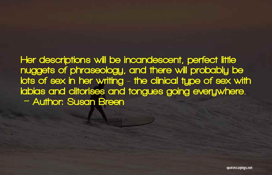 Phraseology Quotes By Susan Breen