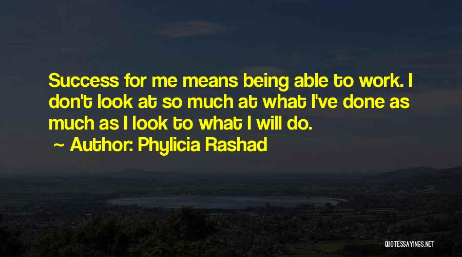 Phylicia Rashad Quotes 1235547