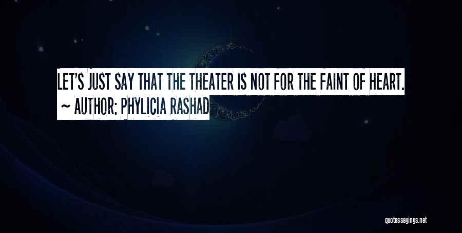Phylicia Rashad Quotes 1571628