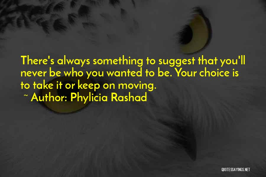 Phylicia Rashad Quotes 239879