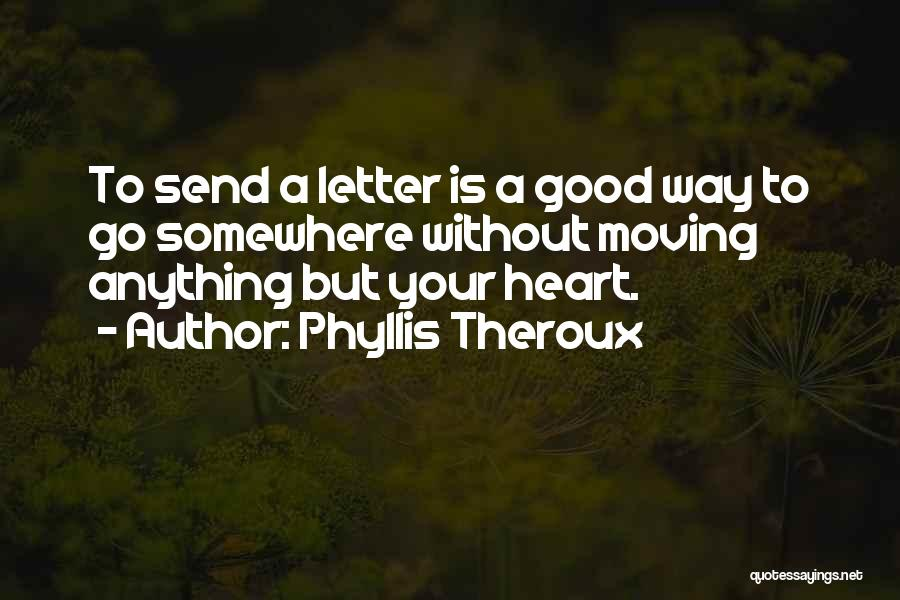 Phyllis Theroux Quotes 1661979
