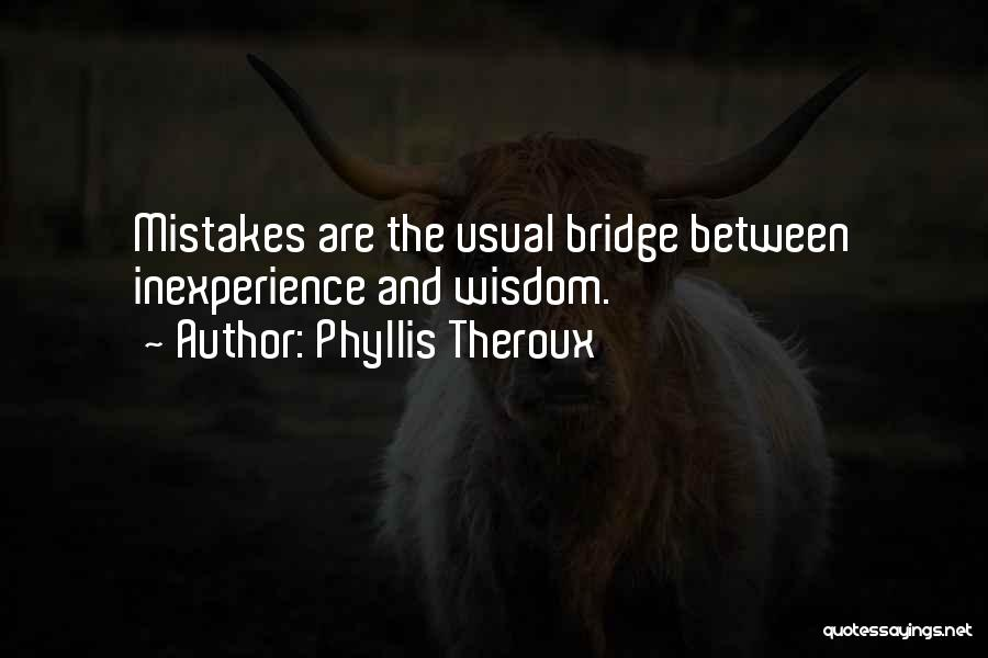 Phyllis Theroux Quotes 2036641