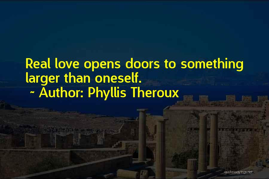 Phyllis Theroux Quotes 2224012