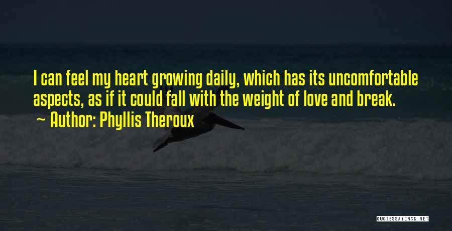 Phyllis Theroux Quotes 588156