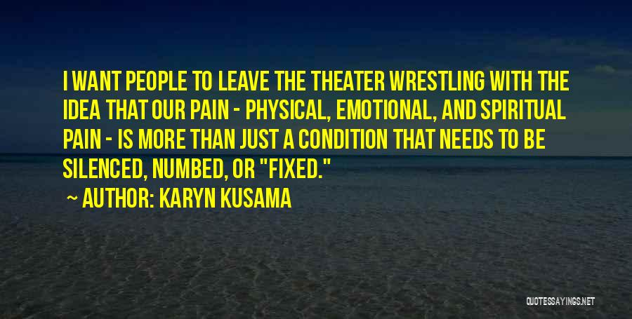 Top 54 Quotes & Sayings About Physical And Emotional Pain