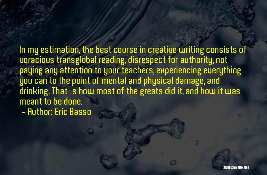 Physical Education Teachers Quotes By Eric Basso
