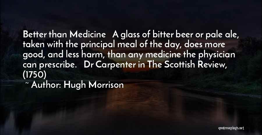 Physician Day Quotes By Hugh Morrison