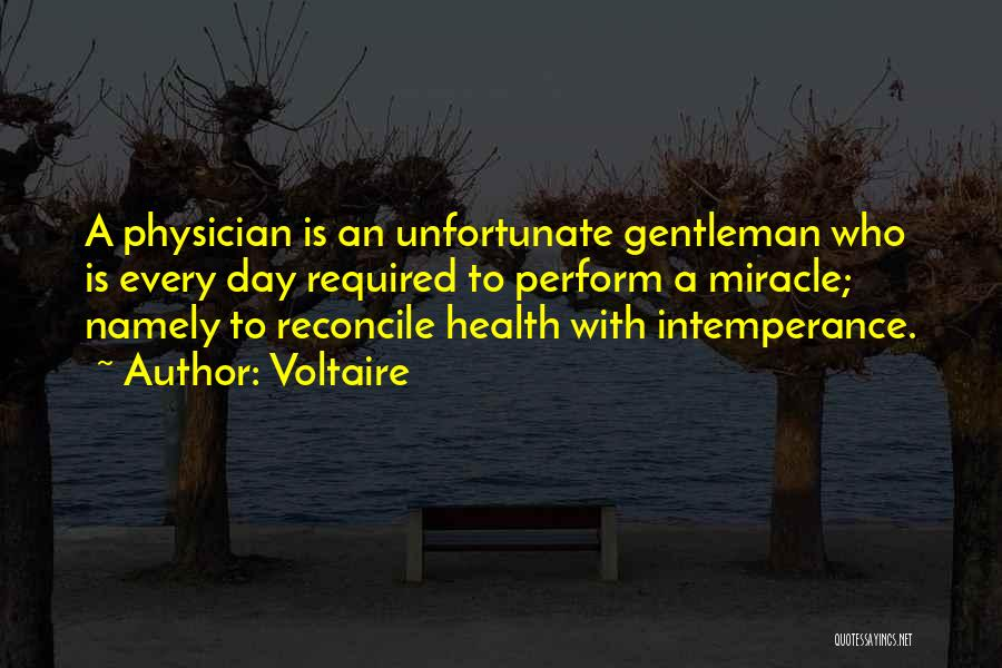 Physician Day Quotes By Voltaire